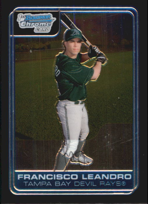2006 Bowman Chrome Prospects #BC68 Francisco Leandro