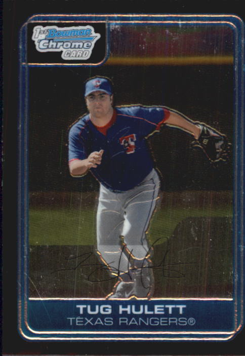 2006 Bowman Chrome Prospects #BC93 Tug Hulett
