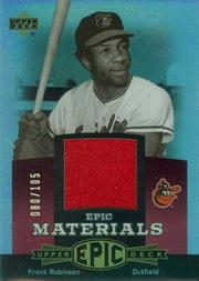 2006 Upper Deck Epic Materials Red #FR1 Frank Robinson Jsy/105