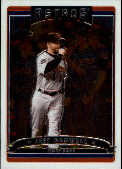 2006 Topps Chrome #88 Jeff Bagwell