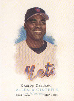 2006 Topps Allen and Ginter #43 Carlos Delgado