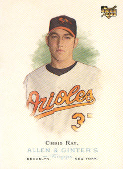 2006 Topps Allen and Ginter #69 Chris Ray (RC)