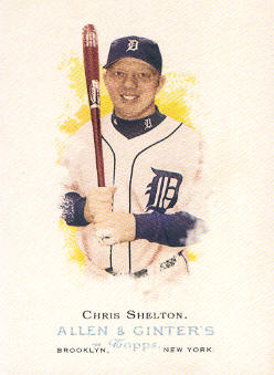 2006 Topps Allen and Ginter #70 Chris Shelton