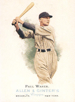 2006 Topps Allen and Ginter #272 Paul Waner