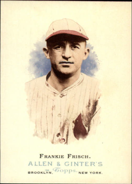 2006 Topps Allen and Ginter #273 Frankie Frisch