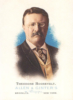 2006 Topps Allen and Ginter #331 Theodore Roosevelt