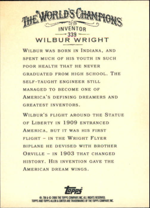 2006 Topps Allen and Ginter #339 Wilbur Wright back image