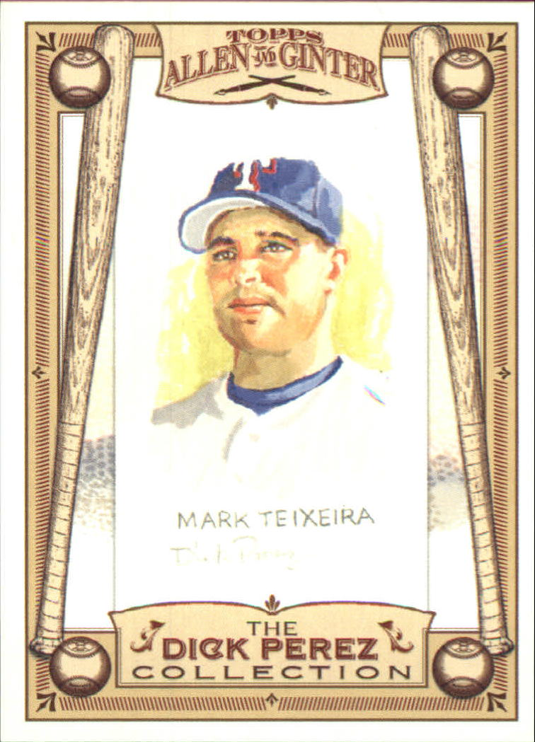 2006 Topps Allen and Ginter Dick Perez #28 Mark Teixeira