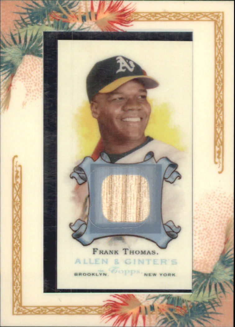 2006 Topps Allen and Ginter Relics #FT Frank Thomas Bat F
