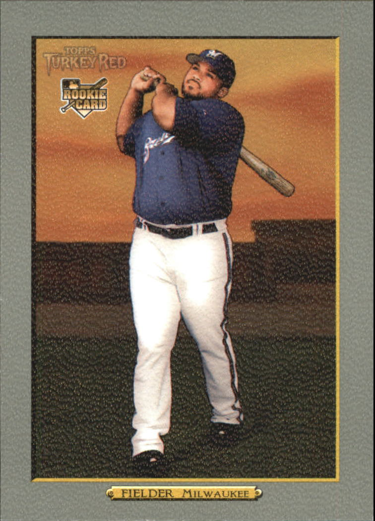 2006 Topps Turkey Red #591 Prince Fielder (RC)