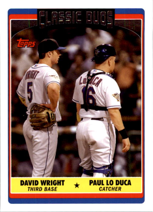 2006 Topps Update #324 D.Wright/P.LoDuca CD