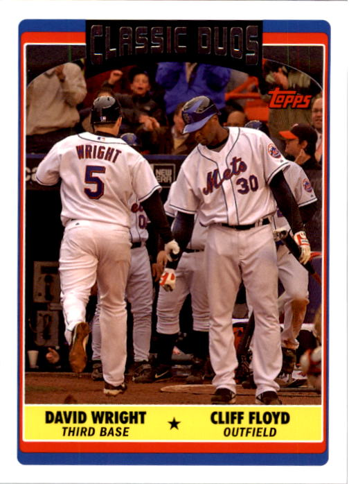2006 Topps Update #327 C.Floyd/D.Wright CD