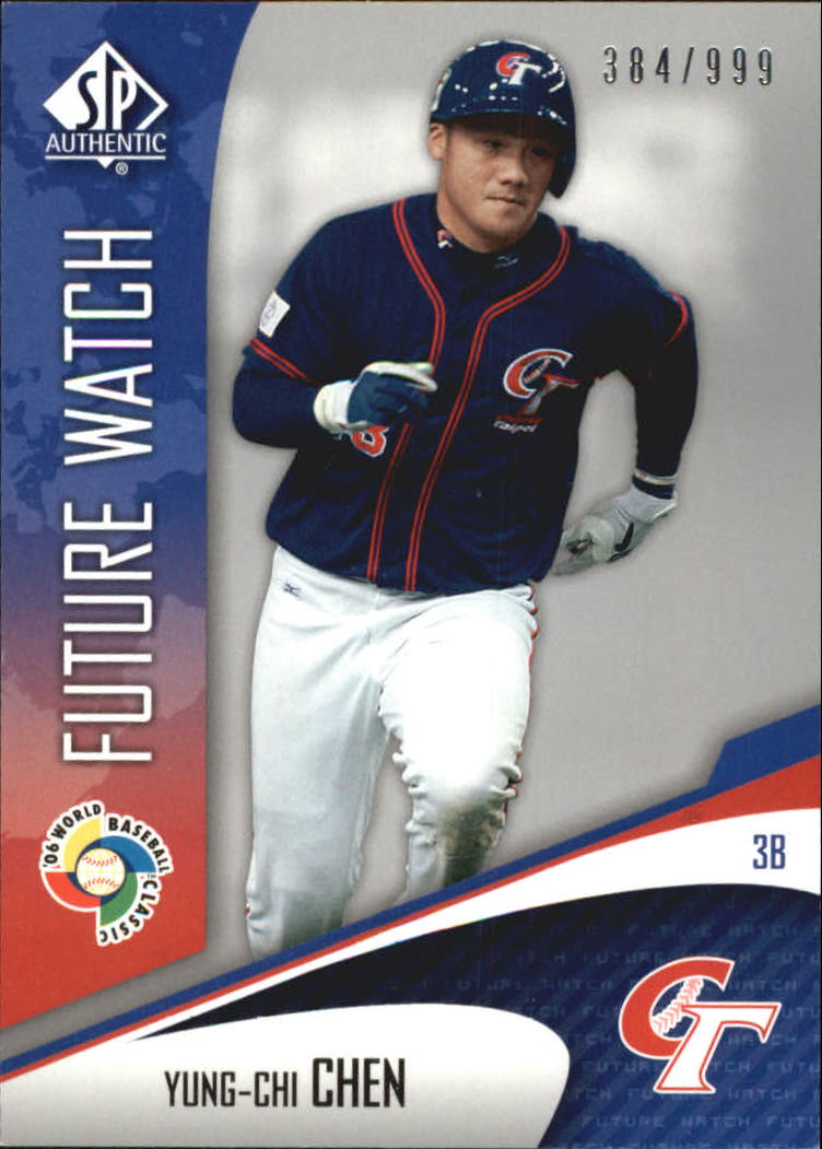 2006 SP Authentic WBC Future Watch #25 Yung-Chi Chen