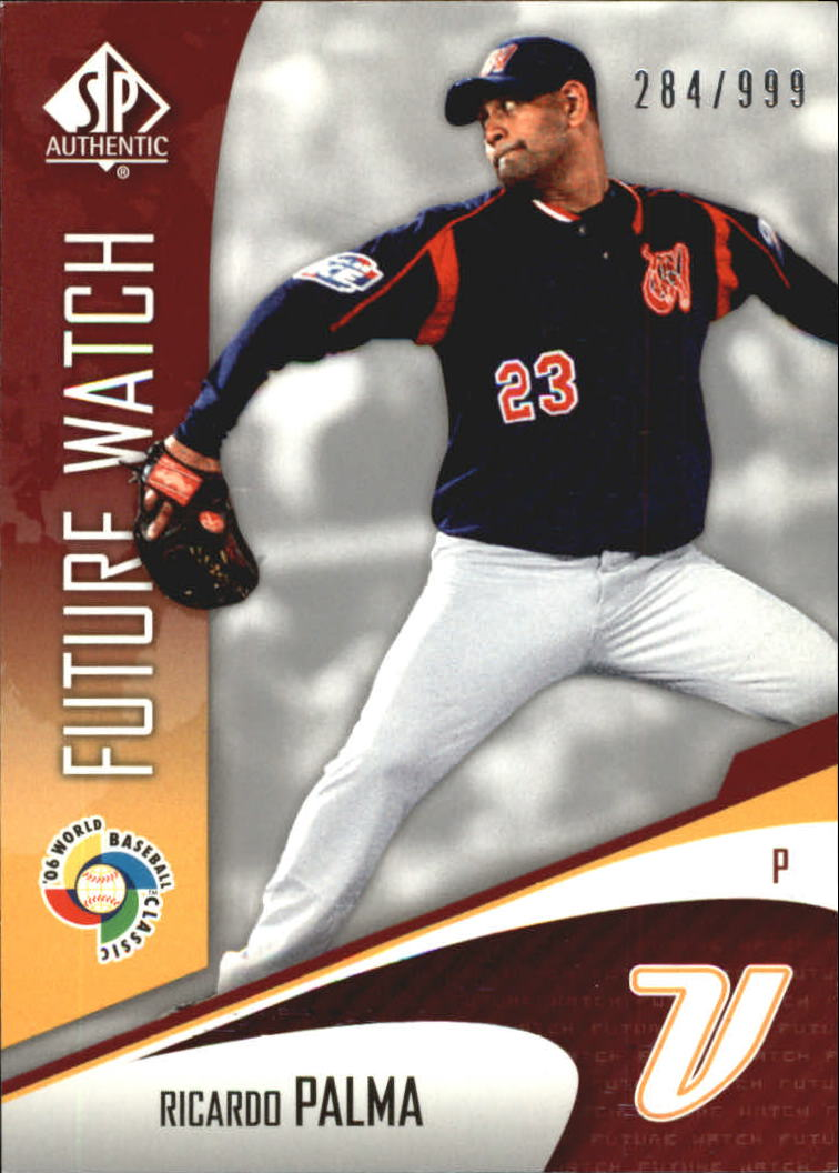 2006 SP Authentic WBC Future Watch #98 Ricardo Palma