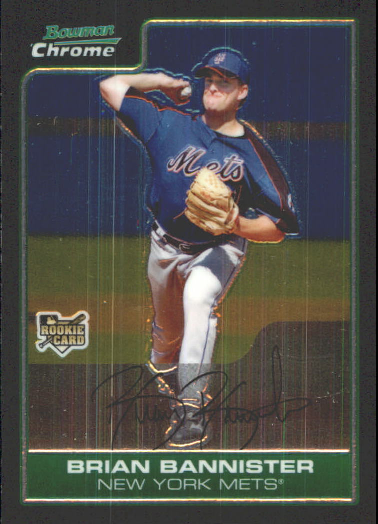 2006 Bowman Chrome Draft #4 Brian Bannister (RC)