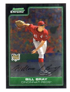 2006 Bowman Chrome Draft #6 Bill Bray (RC)
