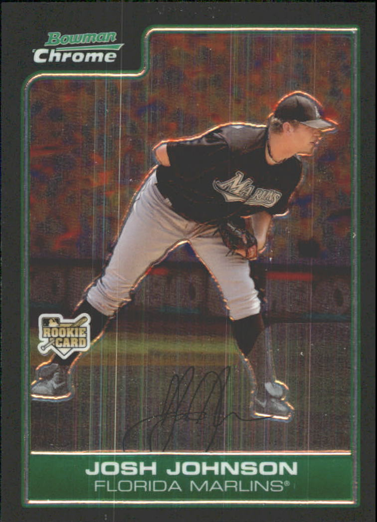 2006 Bowman Chrome Draft #24 Josh Johnson (RC)