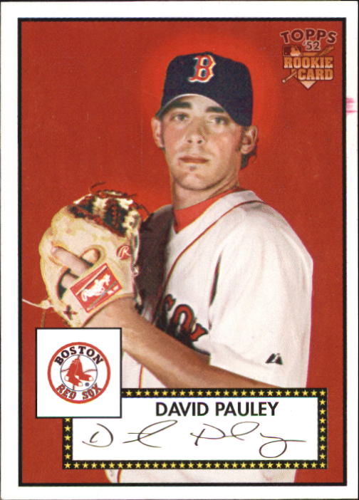 2006 Topps 52 #5 David Pauley (RC)