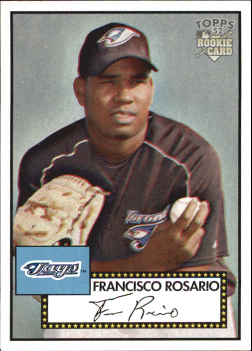 2006 Topps 52 #33 Francisco Rosario (RC)
