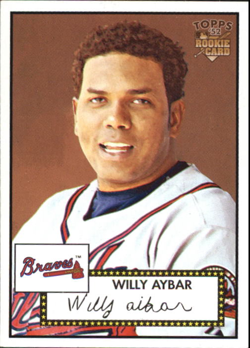 2006 Topps 52 #52A Willy Aybar (RC)