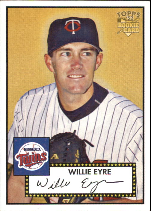 2006 Topps 52 #83 Willie Eyre (RC)