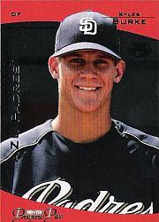 2006 TRISTAR Prospects Plus #42 Kyler Burke PD