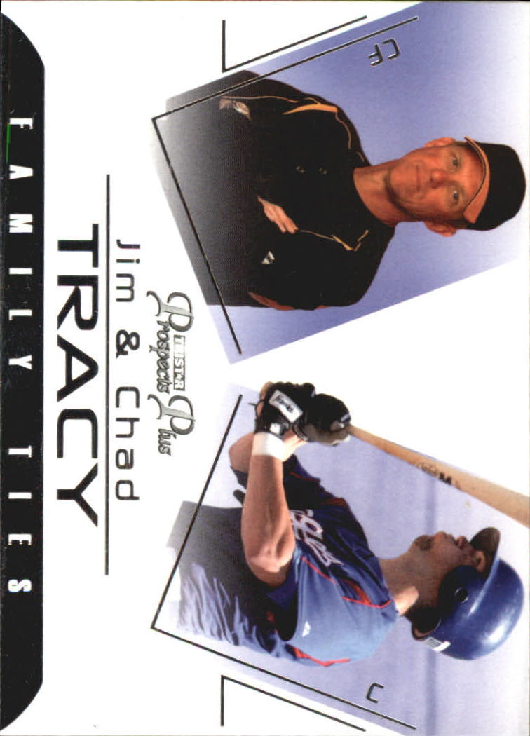 2006 TRISTAR Prospects Plus Family Ties #2 Jim Tracy/Chad Tracy