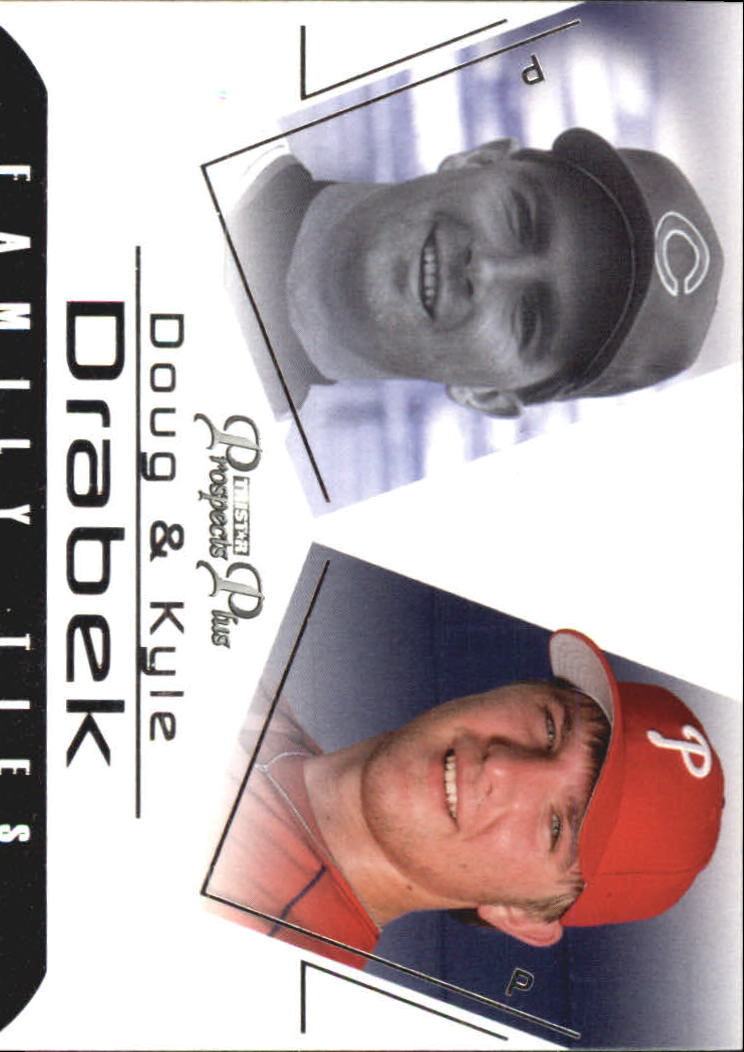 2006 TRISTAR Prospects Plus Family Ties #4 Doug Drabek/Kyle Drabek