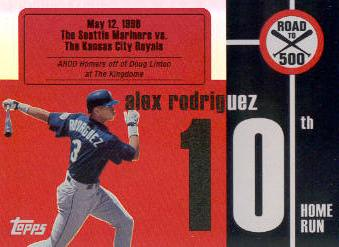 2007 Topps Alex Rodriguez Road to 500 #ARHR10 Alex Rodriguez