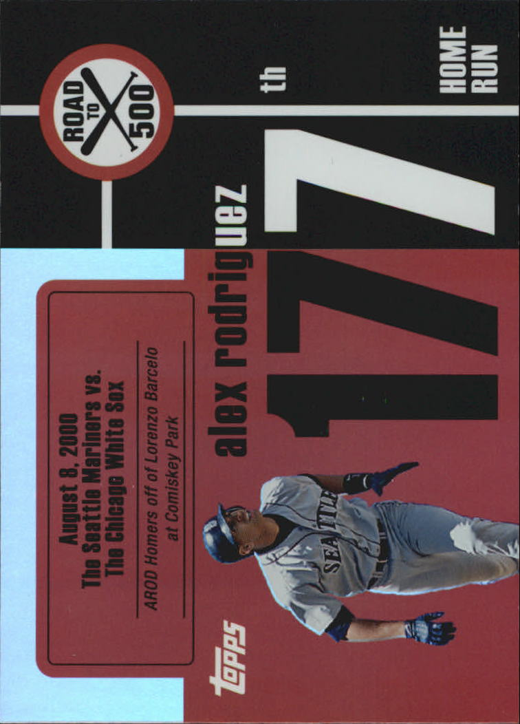 2007 Topps Alex Rodriguez Road to 500 #ARHR177 Alex Rodriguez