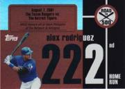 2007 Topps Alex Rodriguez Road to 500 #ARHR222 Alex Rodriguez