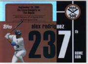 2007 Topps Alex Rodriguez Road to 500 #ARHR237 Alex Rodriguez