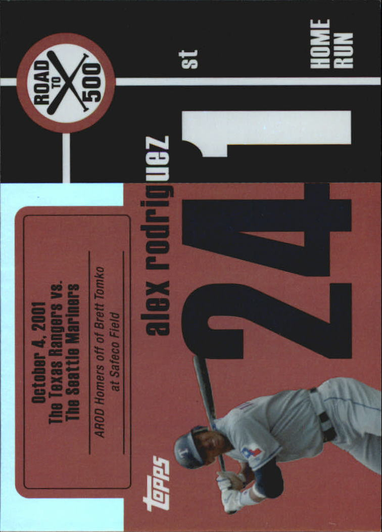 2007 Topps Alex Rodriguez Road to 500 #ARHR241 Alex Rodriguez