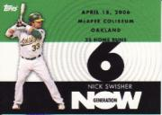 2007 Topps Generation Now #GN365 Nick Swisher