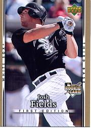 2007 Upper Deck First Edition #8 Josh Fields (RC)