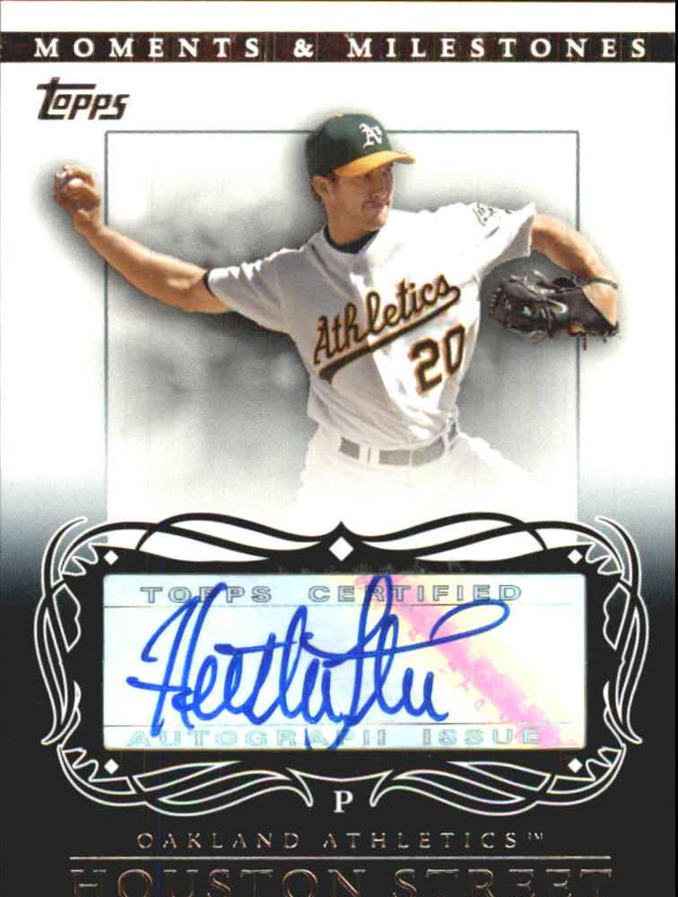 2007 Topps Moments and Milestones Milestone Autographs #HS Huston Street E/200 *