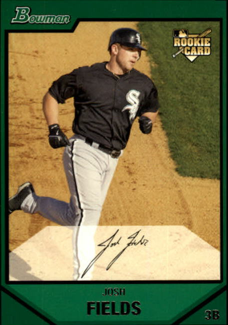 2007 Bowman #220 Josh Fields (RC)