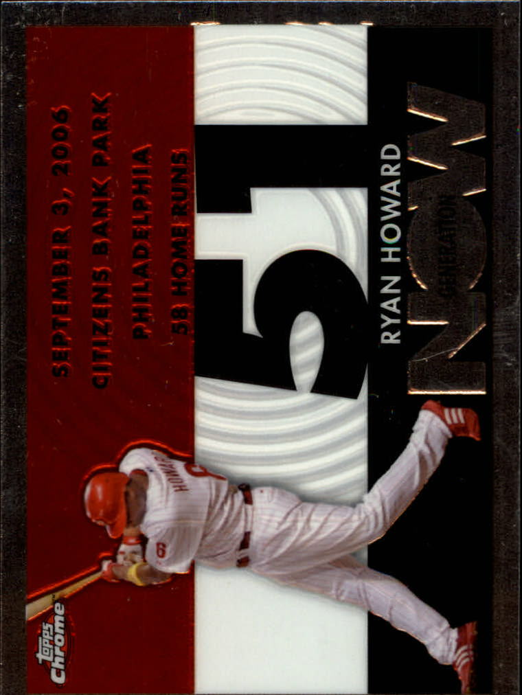 2007 Topps Chrome Generation Now #GN201 Ryan Howard