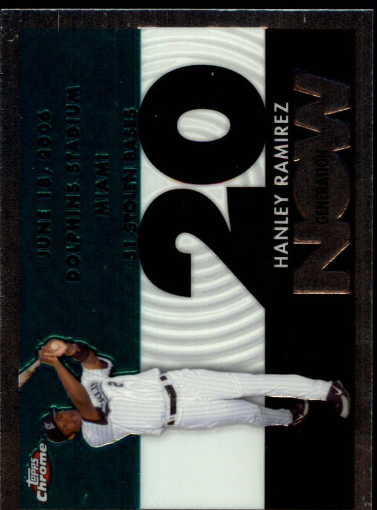 2007 Topps Chrome Generation Now #GN318 Hanley Ramirez