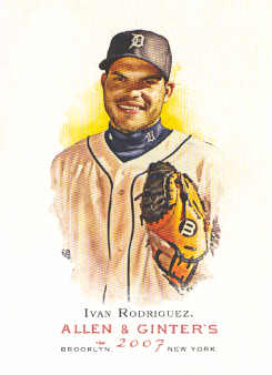 2007 Topps Allen and Ginter #85 Ivan Rodriguez