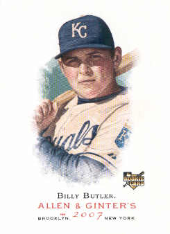 2007 Topps Allen and Ginter #147 Billy Butler (RC)