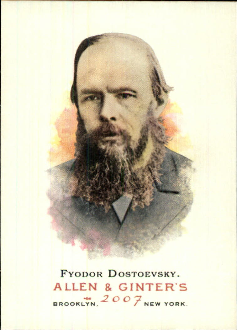 2007 Topps Allen and Ginter #239 Fyodor Dostoevsky