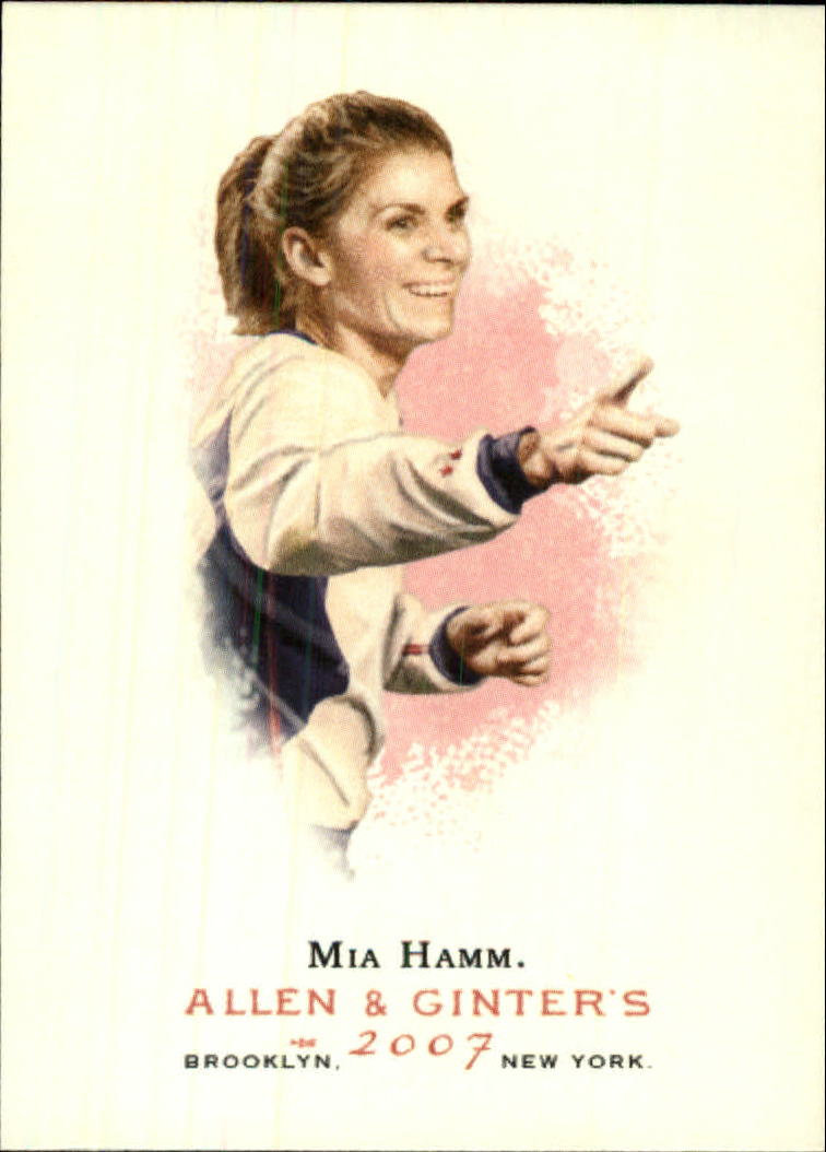 2007 Topps Allen and Ginter #272 Mia Hamm