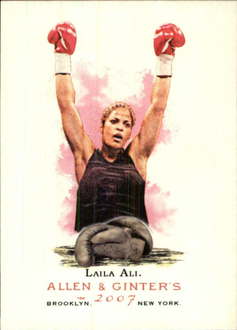 2007 Topps Allen and Ginter #309 Laila Ali SP