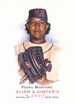 2007 Topps Allen and Ginter #333 Pedro Martinez