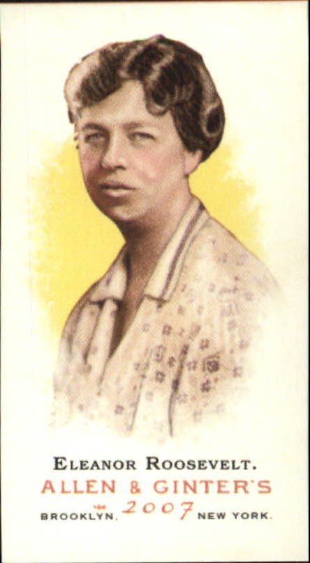 2007 Topps Allen and Ginter Mini #13 Eleanor Roosevelt