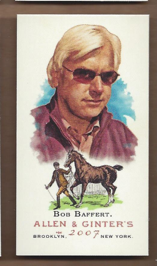 2007 Topps Allen and Ginter Mini A and G Back #139 Bob Baffert