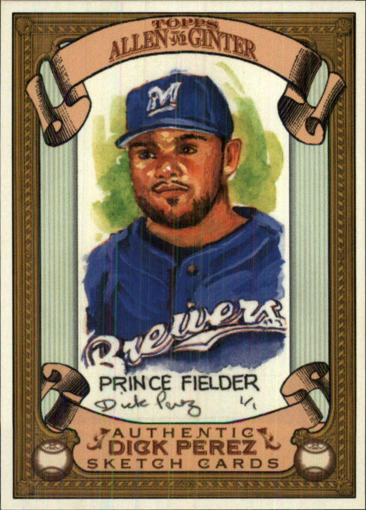 2007 Topps Allen and Ginter Dick Perez #16 Prince Fielder