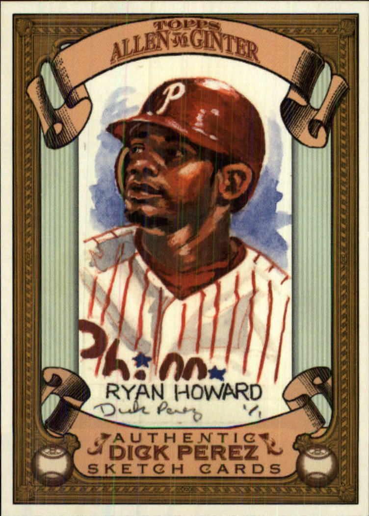 2007 Topps Allen and Ginter Dick Perez #21 Ryan Howard