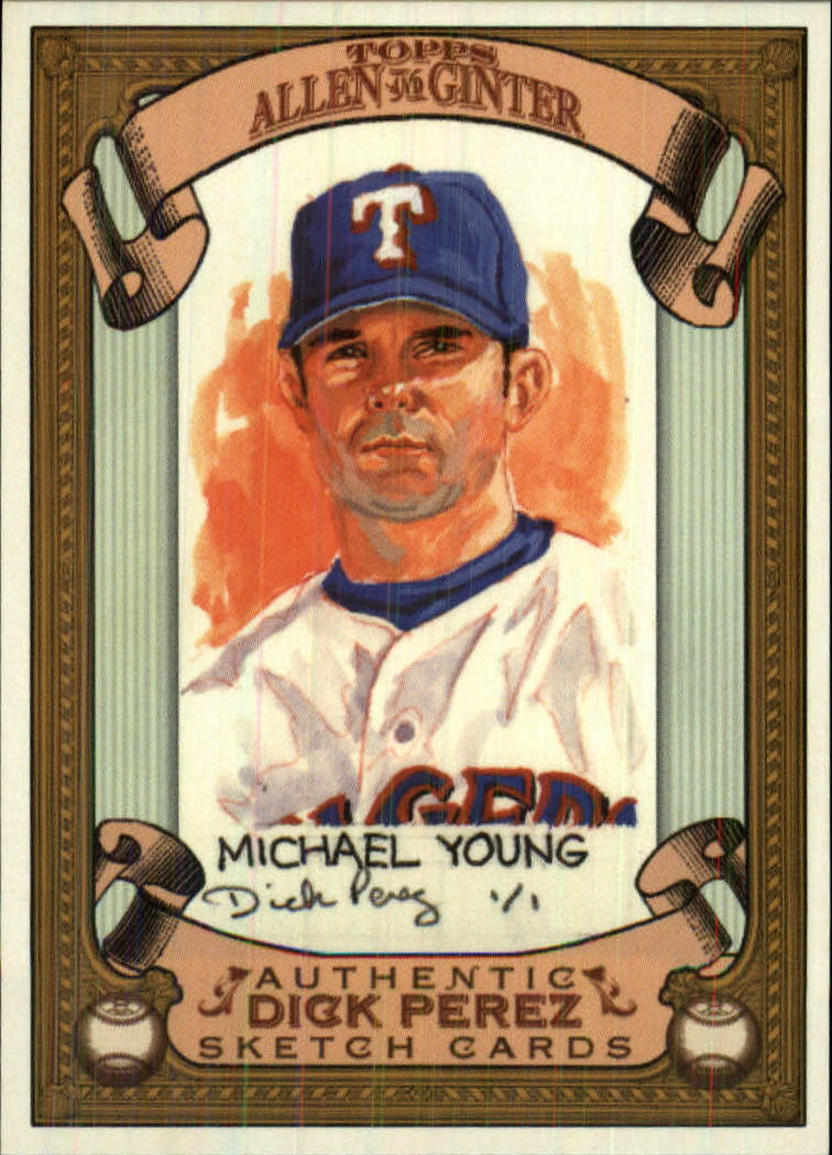 2007 Topps Allen and Ginter Dick Perez #28 Michael Young